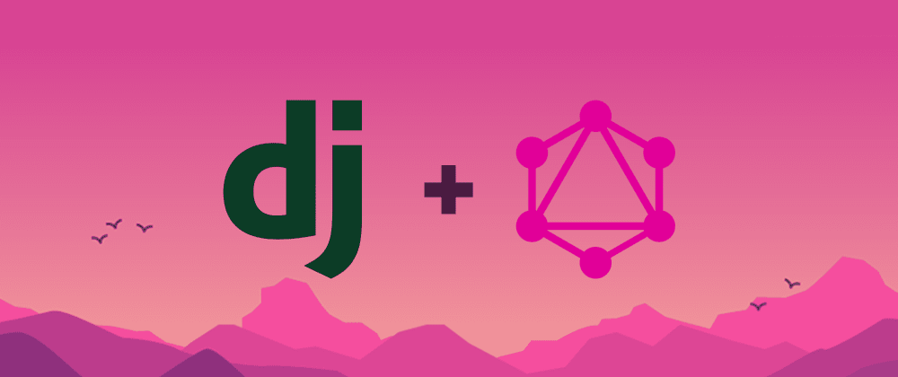 Cover image for GraphQl In Django - An Overview