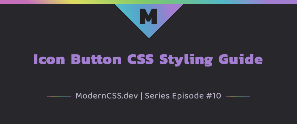 Cover image for Icon Button CSS Styling Guide