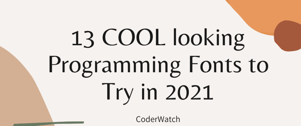 Cover image for 13 Cool looking programming Fonts in 2021