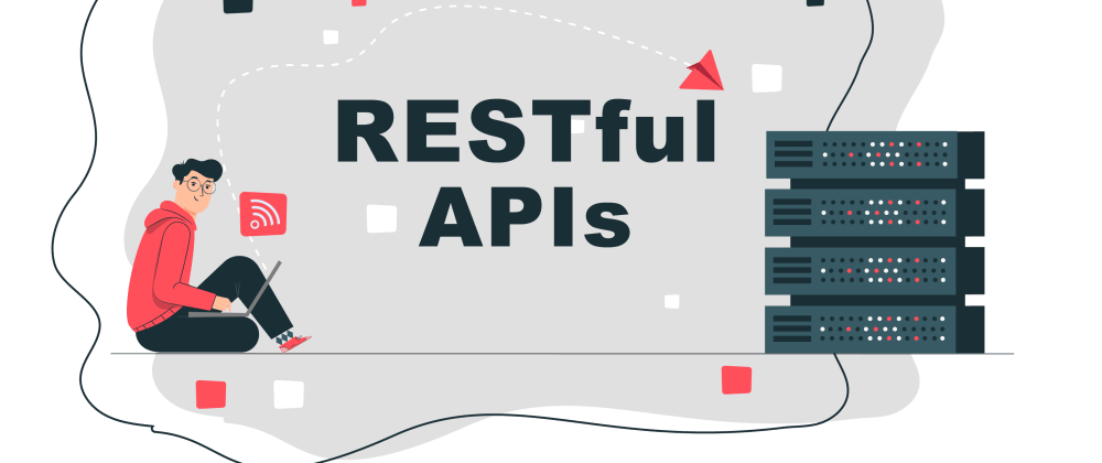 Cover image for RESTful APIs in 4 minutes
