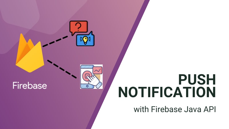 Integrating Push Notifications with Firebase API