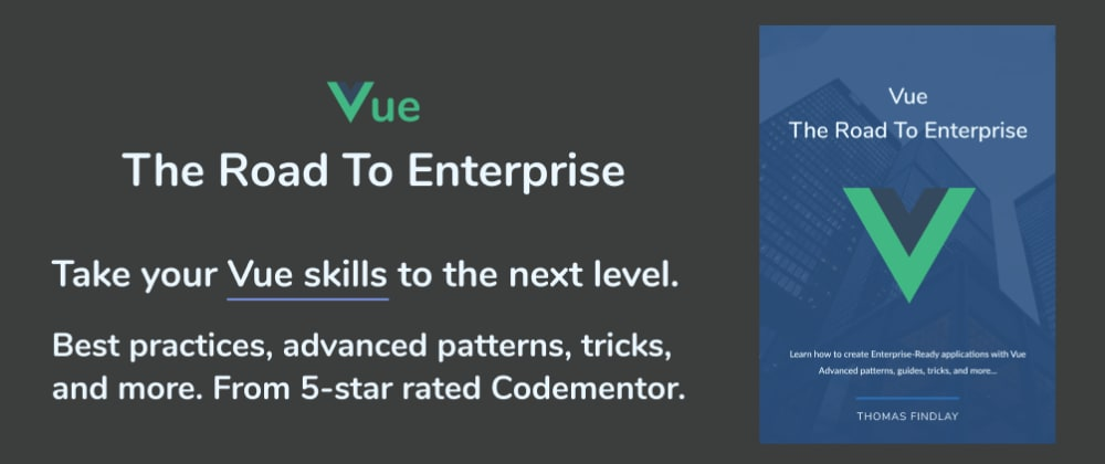 Cover image for Vue - The Road To Enterprise (Giveaway!)