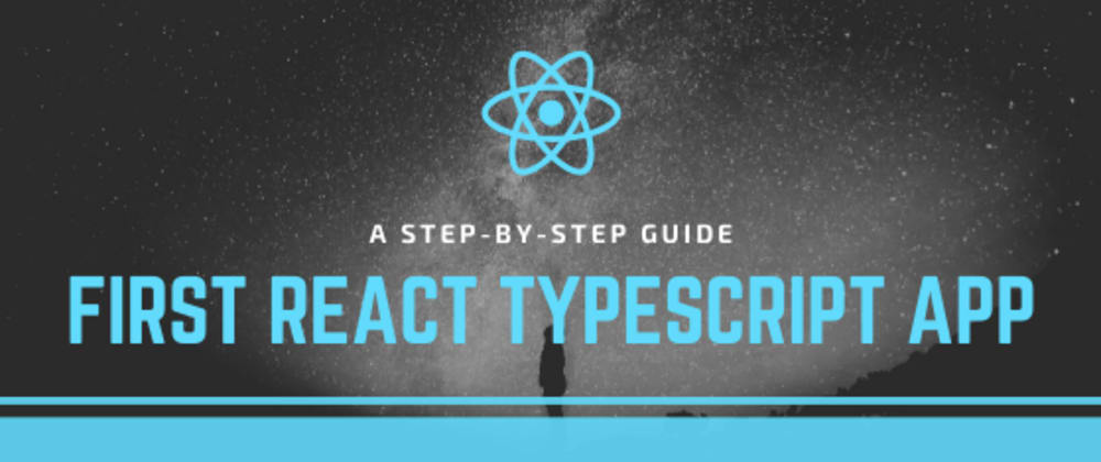 Cover image for Creating Your First React Typescript Project from Scratch