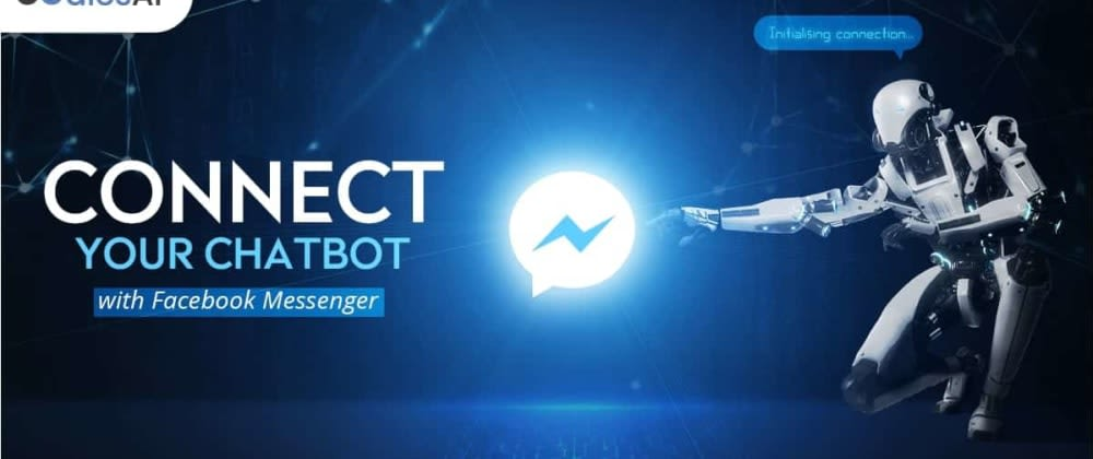 Cover image for Strengthening Customer Relations with Facebook Messenger Bot