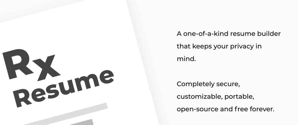Cover image for Ever dreamed of a free and open-source resume builder that doesn't store your data? Meet Reactive Resume!