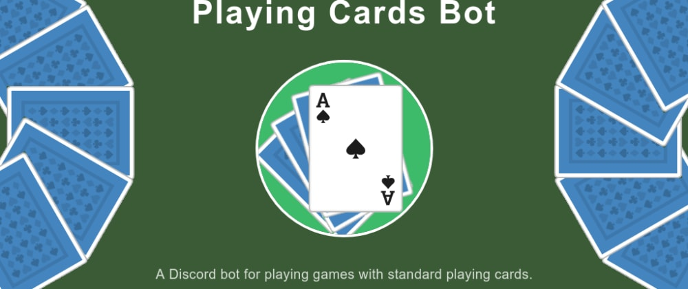 Cover image for Playing Cards Discord Bot