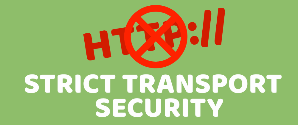 Cover image for HSTS Header (Strict Transport Security) Explained
