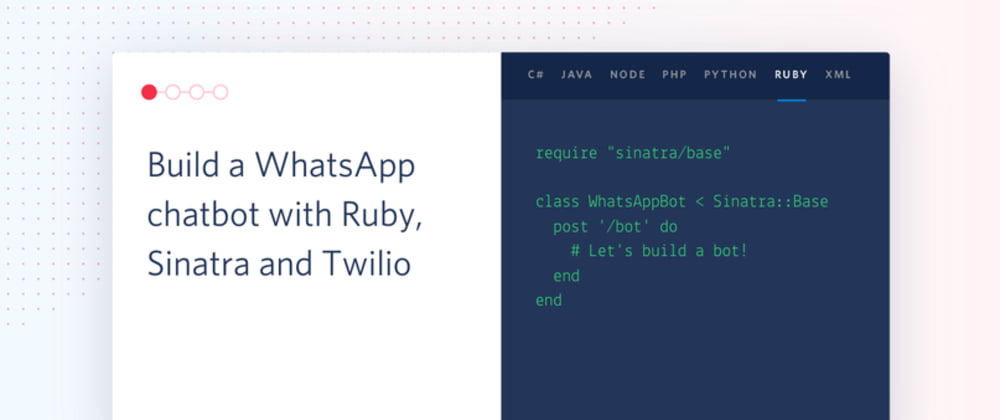 Cover image for Build a WhatsApp chatbot with Ruby, Sinatra and Twilio