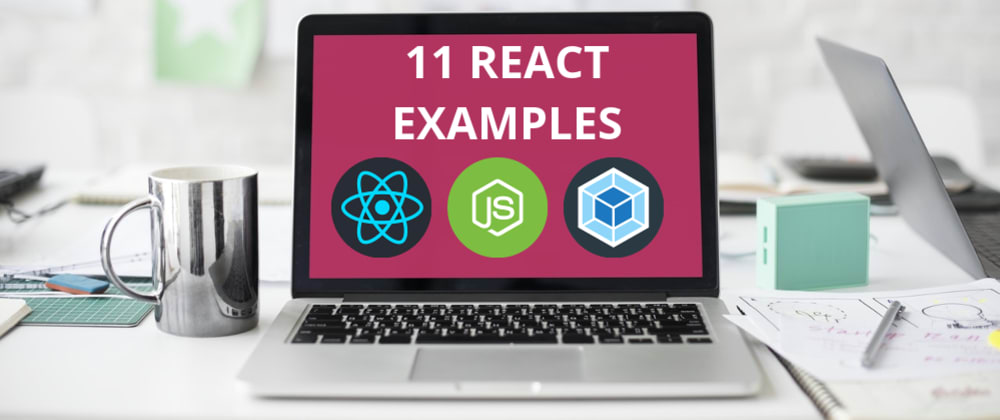 Cover image for 11 React Examples