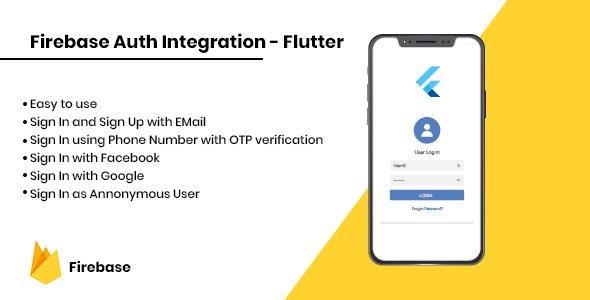 Firebase Auth Integration –<br> Flutter