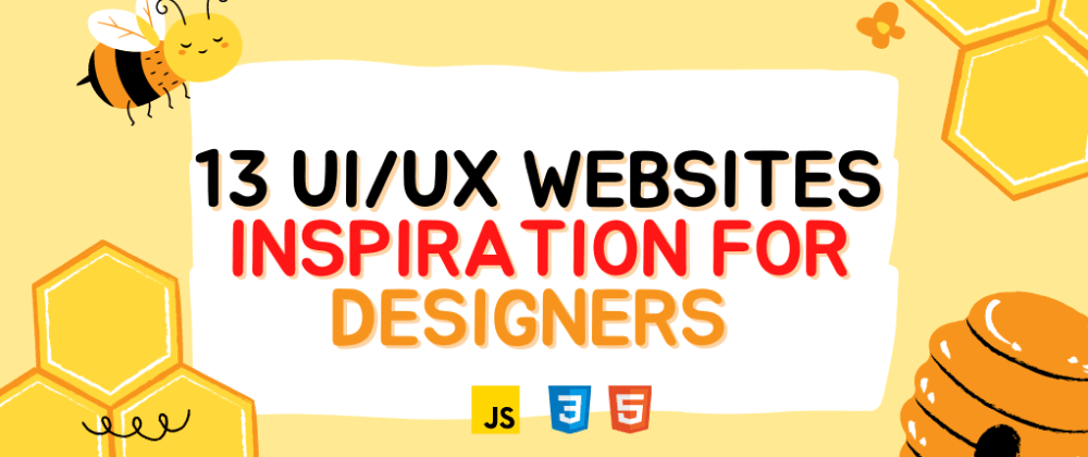 Cover image for 13 Ultimate UI/UX website inspiration for Designers and Developers