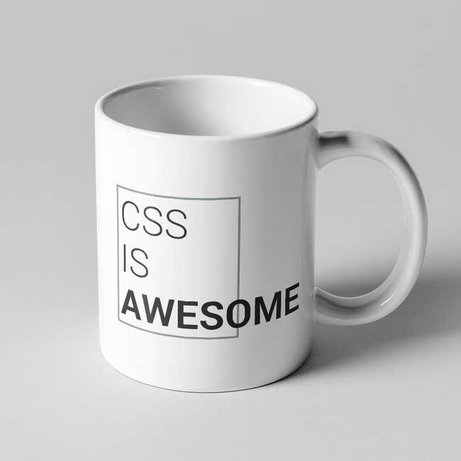 Mug with 'CSS is Awesome' written on it, but 'Awesome' overflows the border of the text