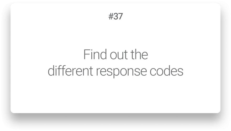 Find out the different response codes