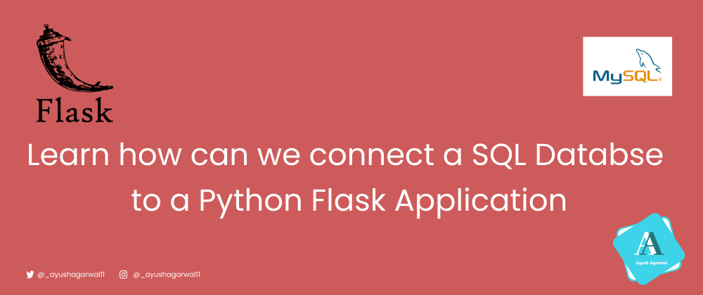 Cover image for Connecting MySQL Database to Python Flask Application