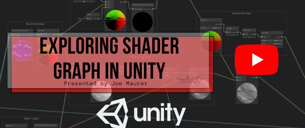 Cover image for Exploring Shader Graph in Unity