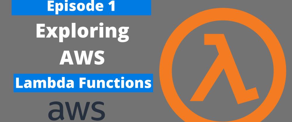 Cover image for AWS - Lambda Functions for dotnet developer (Part 1)