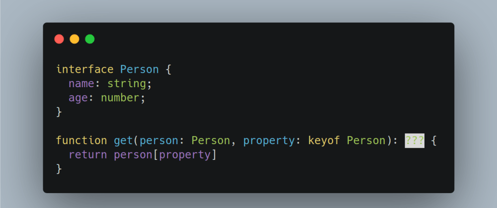 Cover image for Getting The Type Of An Interface Property In Typescript