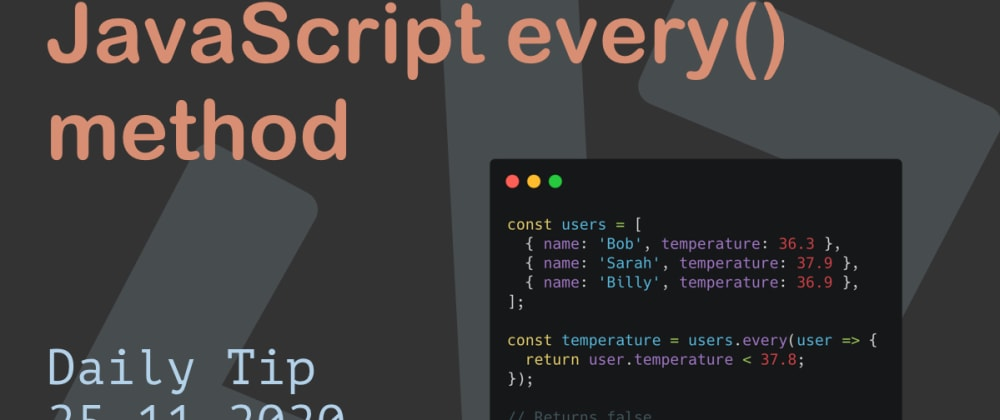 Cover image for JavaScript every() method