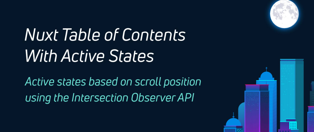 Cover image for Nuxt Table of Contents With Active States