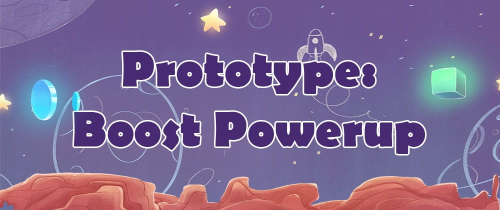 Cover image for Prototype: Boost Powerup