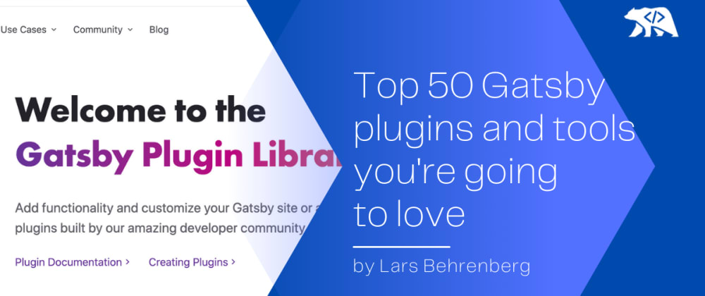 Cover image for Top 50 Gatsby plugins you're going to love 🔥👨💻