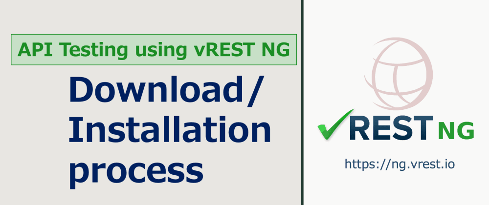 Cover image for API Testing using vREST NG - Download/Installation on Windows/Mac/Linux