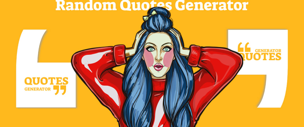 Cover image for How to build a JavaScript Random Quote Generator
