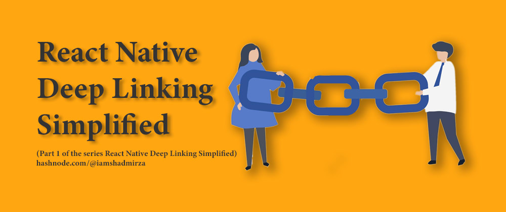 Cover image for React Native Deep Linking Simplified