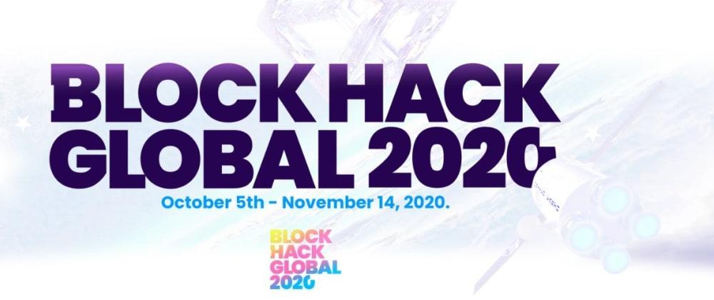 Cover image for Block Hack Global. Bridging Blockchain and Entrepreneurship.