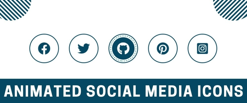 Cover image for Cool Animated Social Media Icons Using HTML and CSS