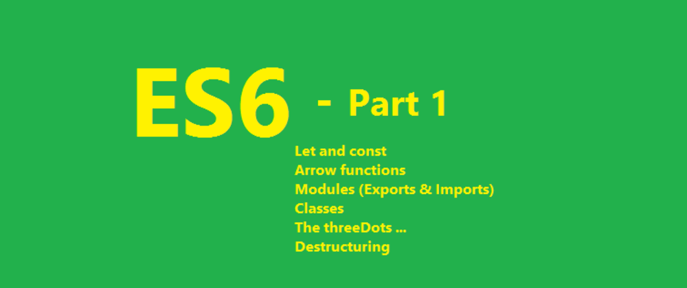 Cover image for Do you know ES6 - Part 1