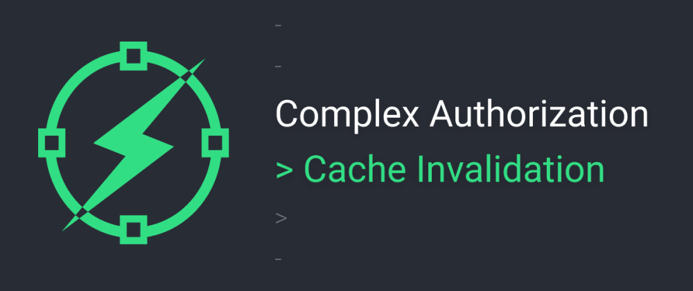 Cover image for Complex auth - the biggest issue: cache invalidation