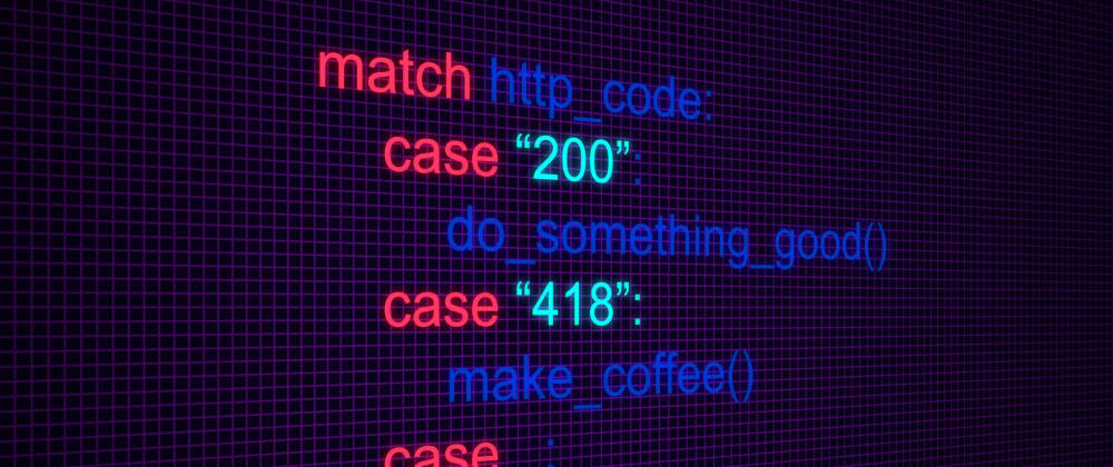 Cover image for The NEW Match-Case Statement in Python 3.10