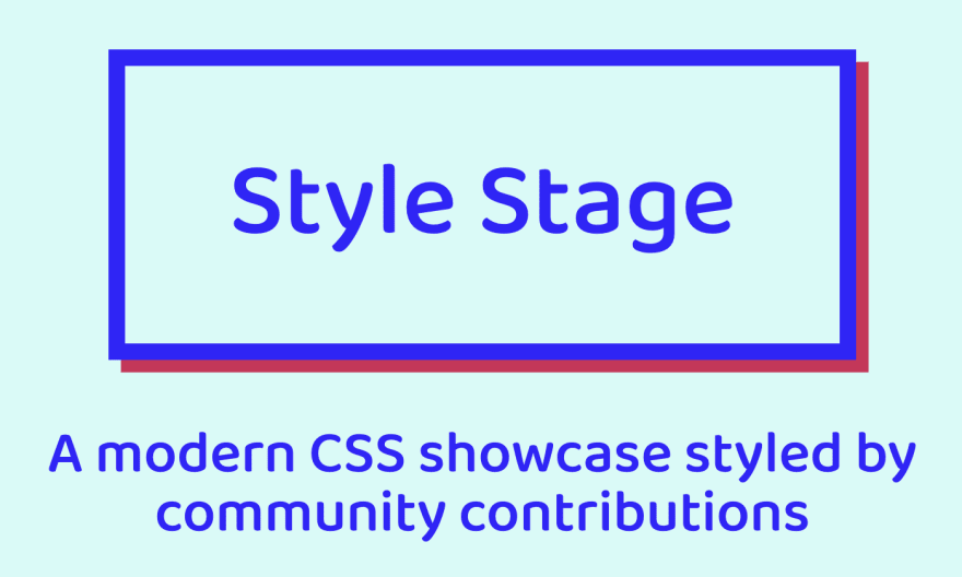 Style Stage: A modern CSS showcase styled by community contributions