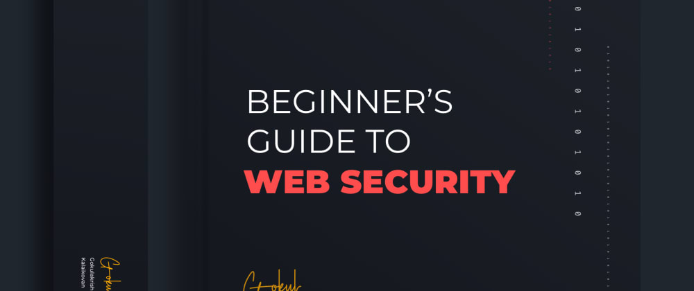 Cover image for A Complete Beginner's Guide to Web Security