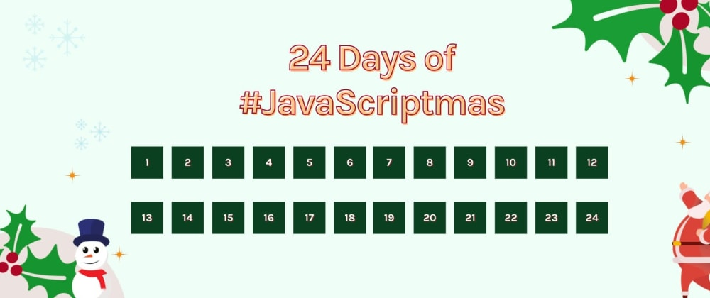 Cover image for A Free Advent Calendar To Sharpen Your JavaScript Skills And Win Daily Prizes 🎁