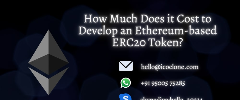 Cover image for How Much Does it Cost to Develop an Ethereum-based ERC20 Token?