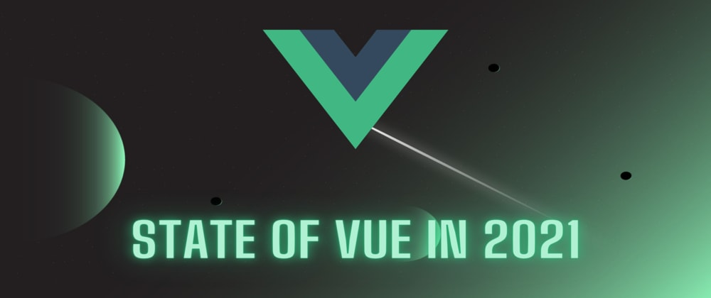 Cover image for State of Vue.js in 2021