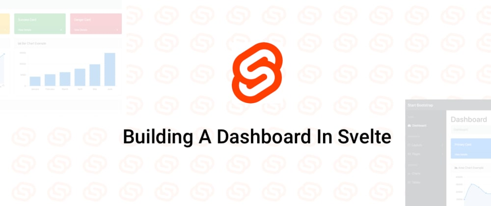 Cover image for Building A Dashboard In Svelte