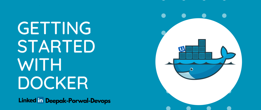 Cover image for Getting Started With Docker