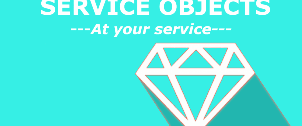 Cover image for SERVICE OBJECTS — At your service…