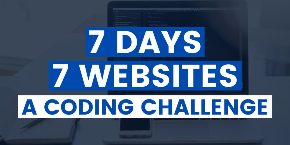 The #7Days7Websites Coding Challenge