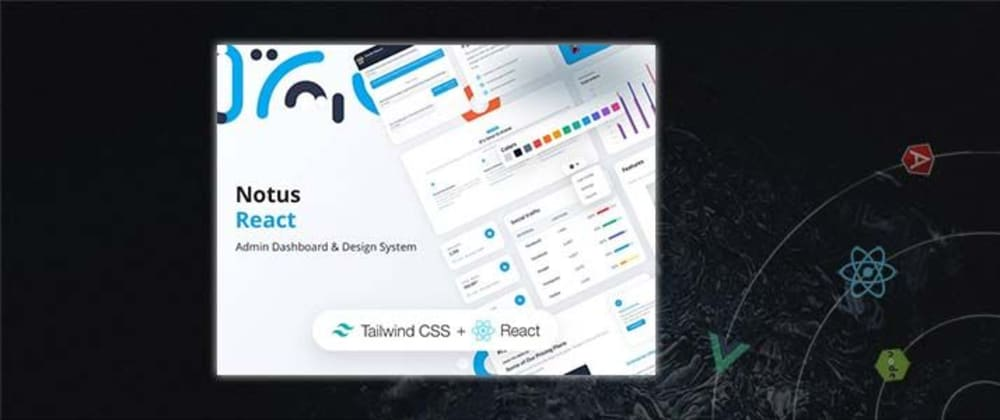 Cover image for Notus React - Free Tailwind UI Kit