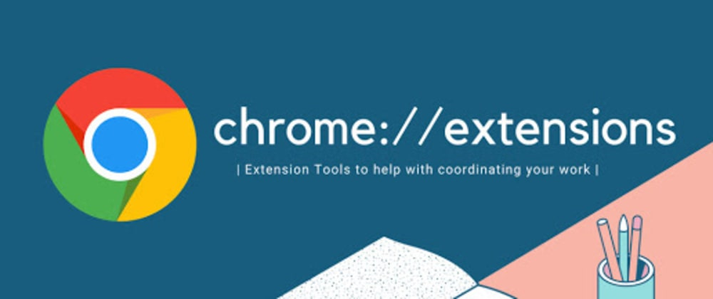 Cover image for 8 Best Google Chrome Extensions for Web Designers And Developers in 2021
