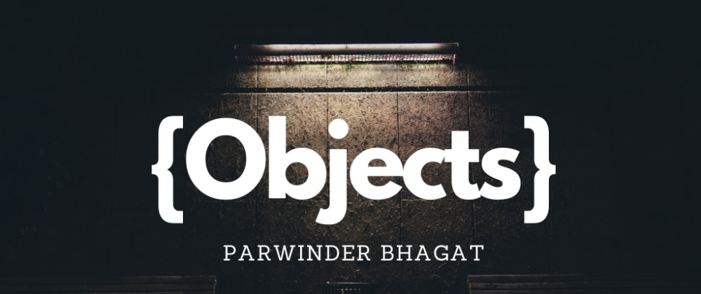 Cover image for What are objects in JavaScript?