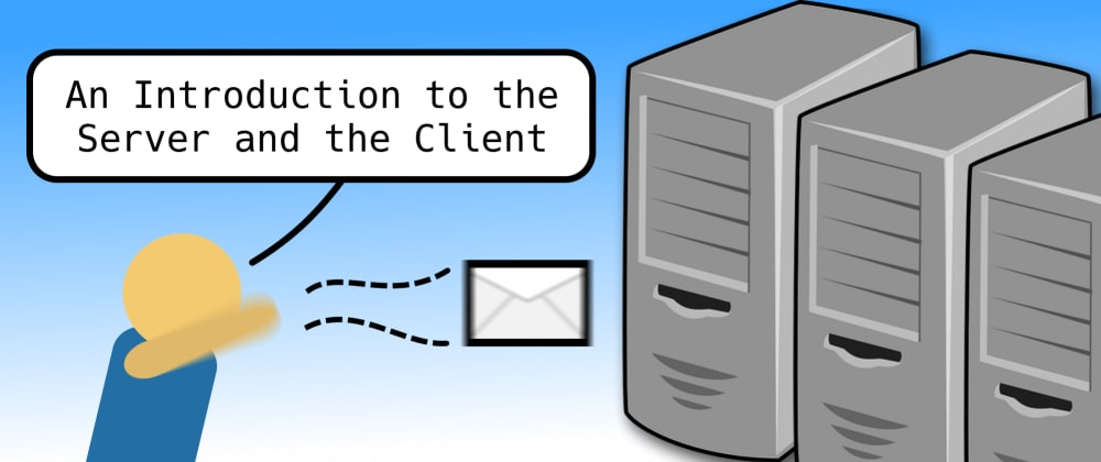 Cover image for An Introduction to the Server and the Client