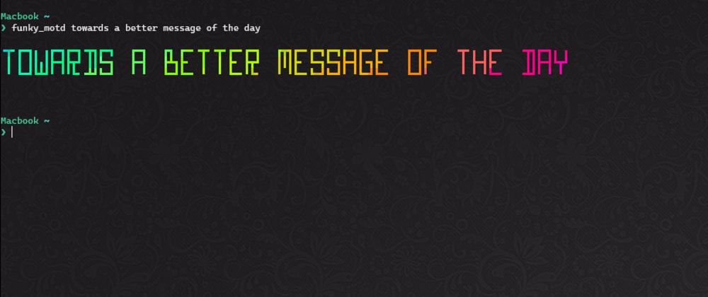Cover image for Towards a better message of the day