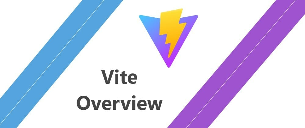 Cover image for Vite - A Short Overview