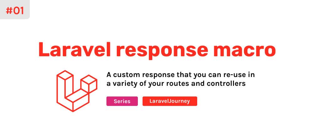 Cover image for Laravel response macro