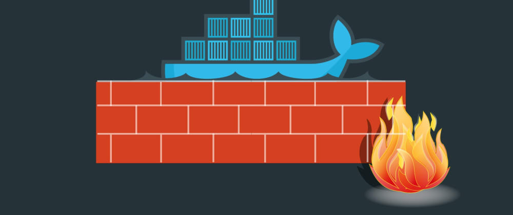 Cover image for Blocking external connections to Docker